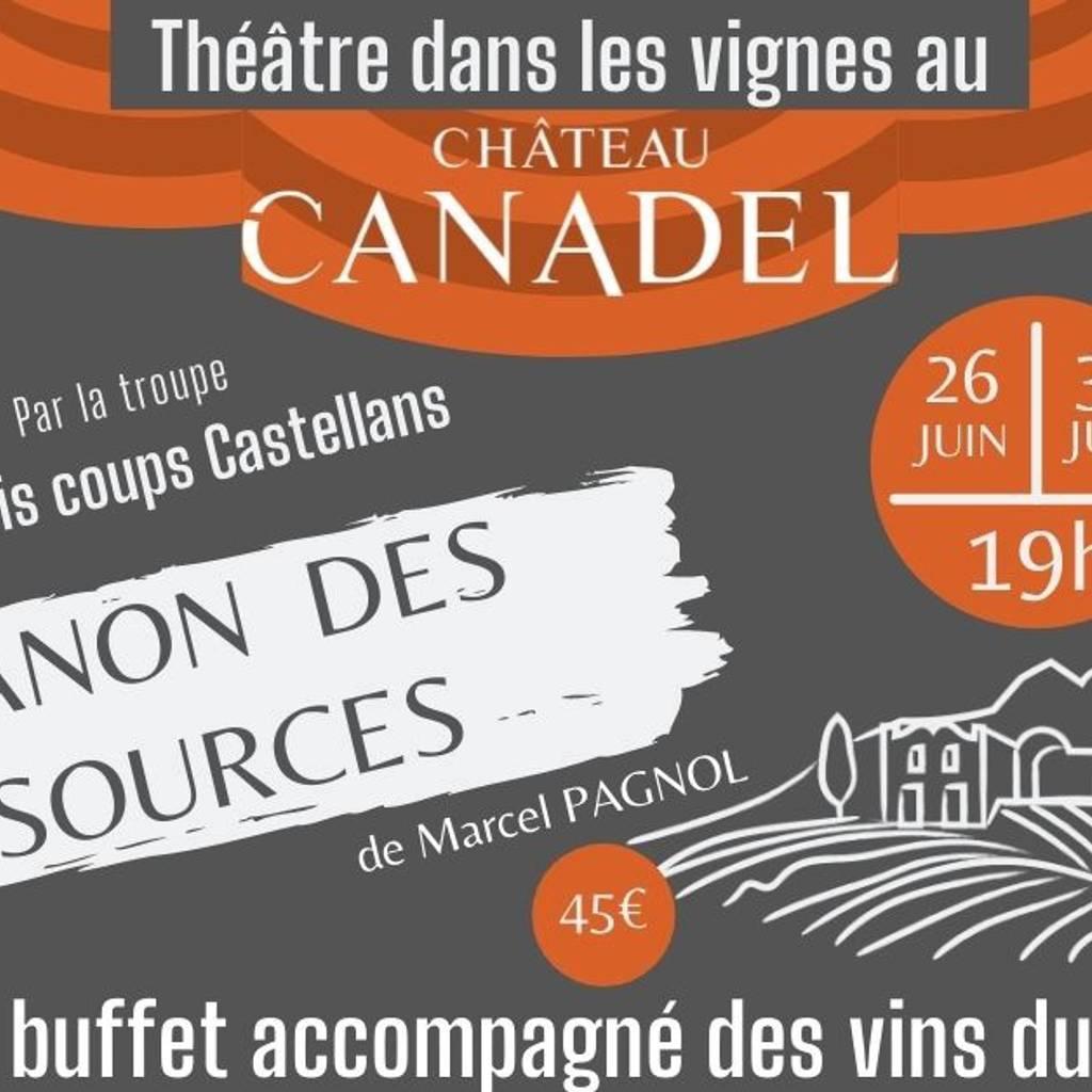 31 juillet - Théâtre dans les vignes au Château Canadel